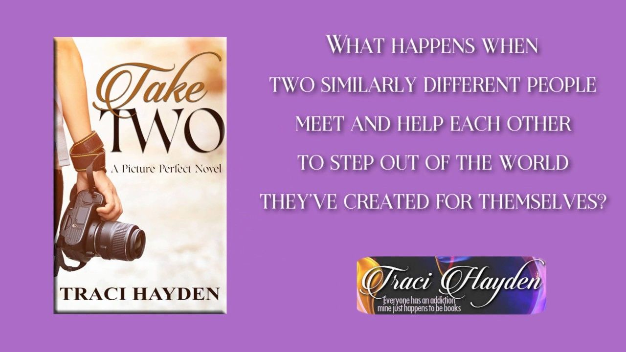Take Two by Traci Hayden - Promo Video