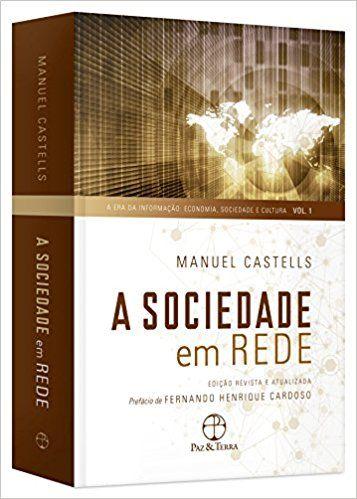 2cf9dad71 A Sociedade em Rede - 9788577530366 - Livros na Amazon Brasil ...