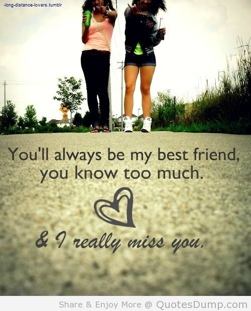 Miss My Best Friend Quotes Google Search Quotes Best Friend
