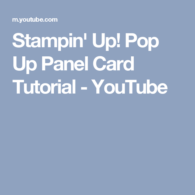 Stampin' Up! Pop Up Panel Card Tutorial - YouTube