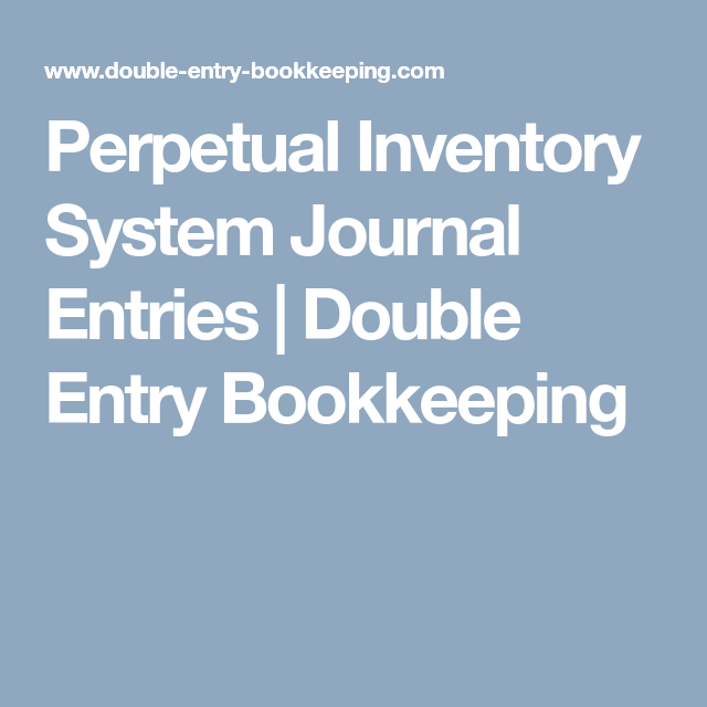 Perpetual Inventory System Journal Entries | financial studies ...