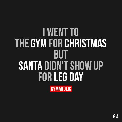 I Went To The Gym For Christmas Gym Motivation Quotes Women Motivational Quotes For Working Out Fitness Motivation Quotes
