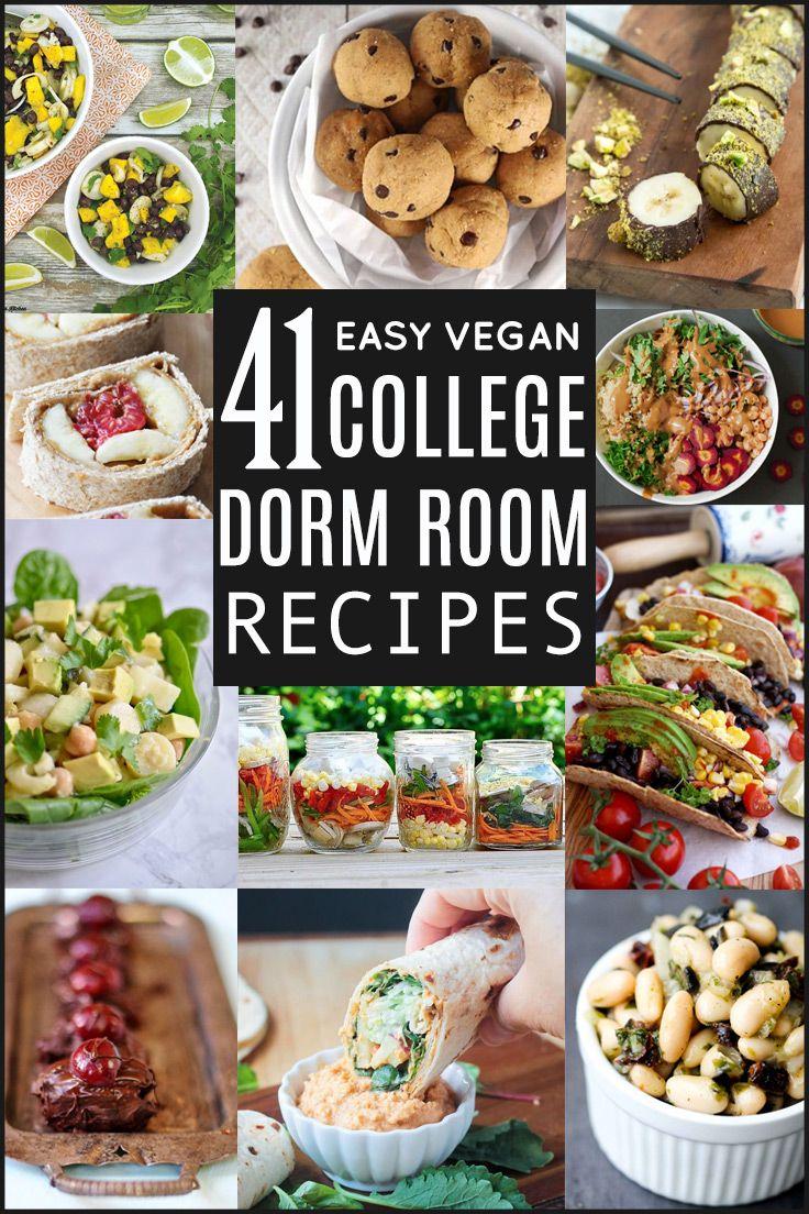 41 Easy College Dorm Room Friendly Vegan Recipes Vegan Recipes Easy Easy College Meals College Meals