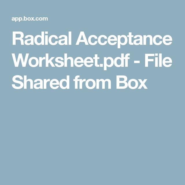 Radical Acceptance Worksheet pdf File d from Box