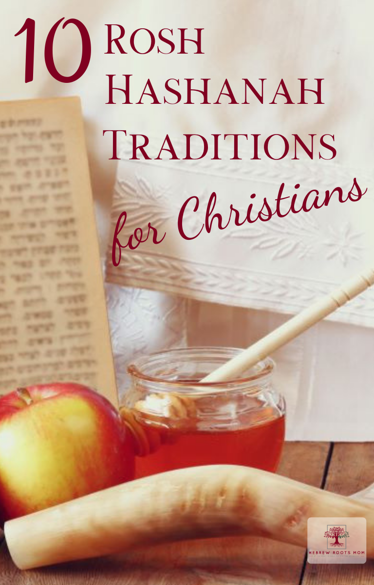 10 Rosh Hashanah Traditions for Christians