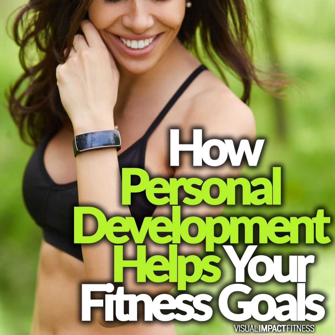 How Personal Development Helps Your Fitness Goals
