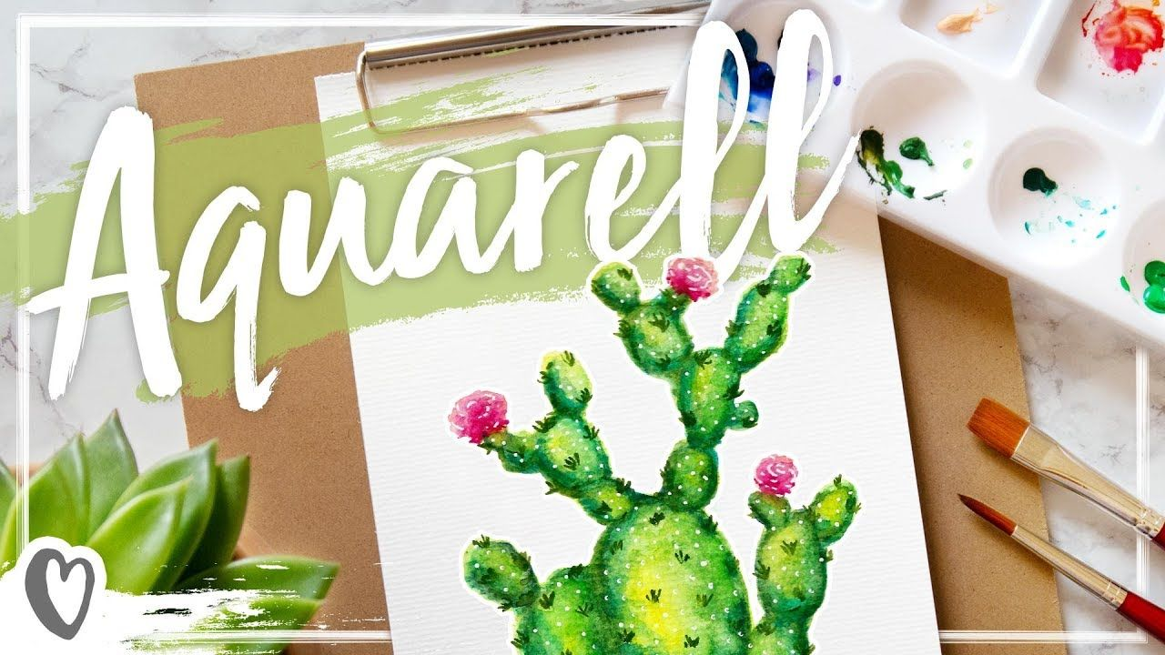 Youtube Wasserfarbe Aquarell Kaktus