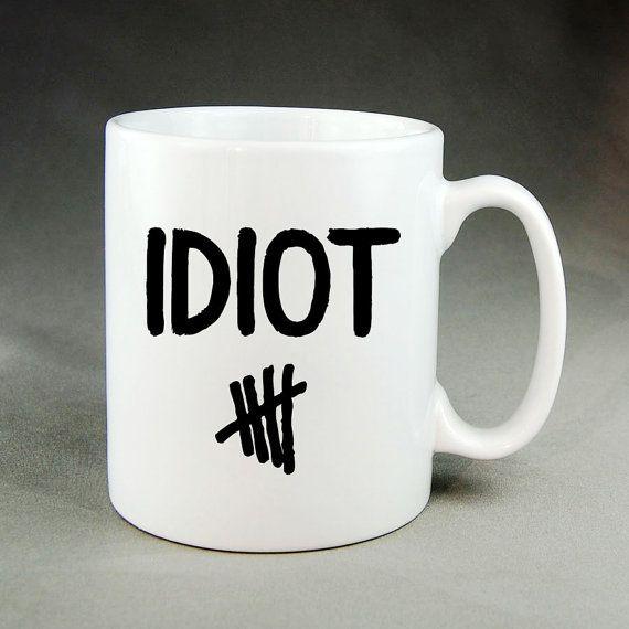 Idiot 5 Seconds of Summer  Lovemug  Coffee Mug  Tea by HelloMug