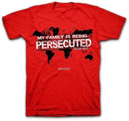 Persecuted Church T-Shirt