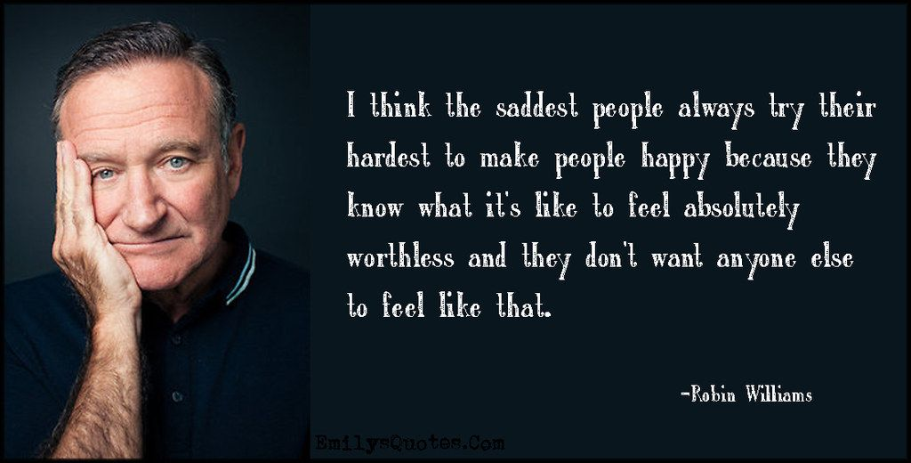It Ends With A Quote Attributed To Robin Williams Quotes Quotes