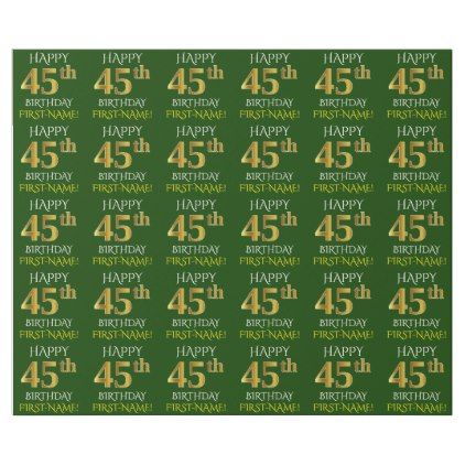 "Green Faux Gold ""HAPPY 45th BIRTHDAY"" Wrapping Paper - simple gifts custom gift idea customize"