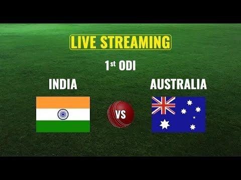 India Vs Australia 1st Odi Live Stream India Vs Australia Live Streaming Https Youtu Be 1mxyuwz Watch Live Cricket Streaming Live Streaming Australia Tours