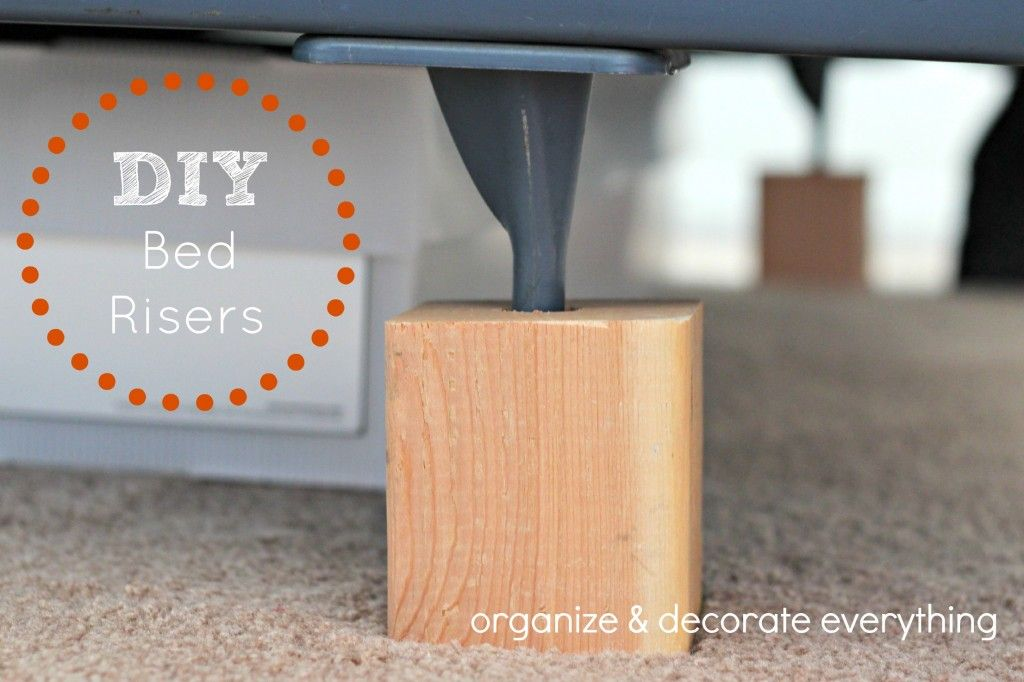 DIY Bed Risers | Decoración