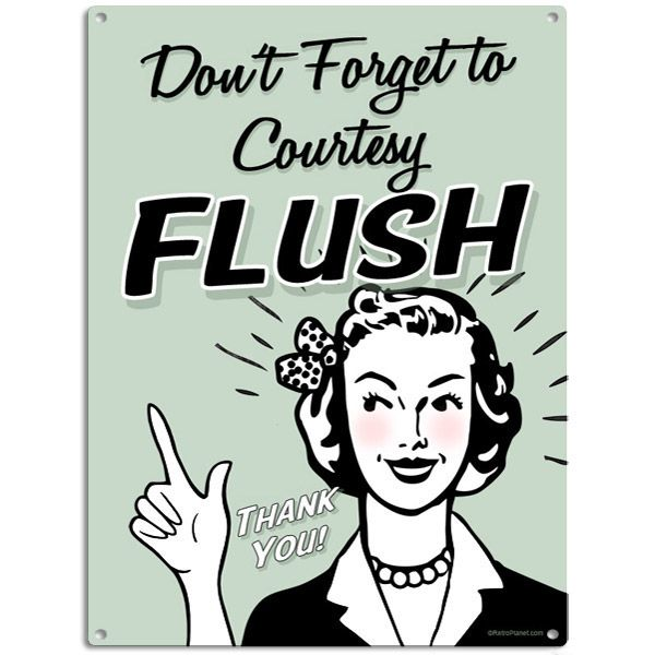 Dont Forget To Courtesy Flush Bathroom Metal Sign