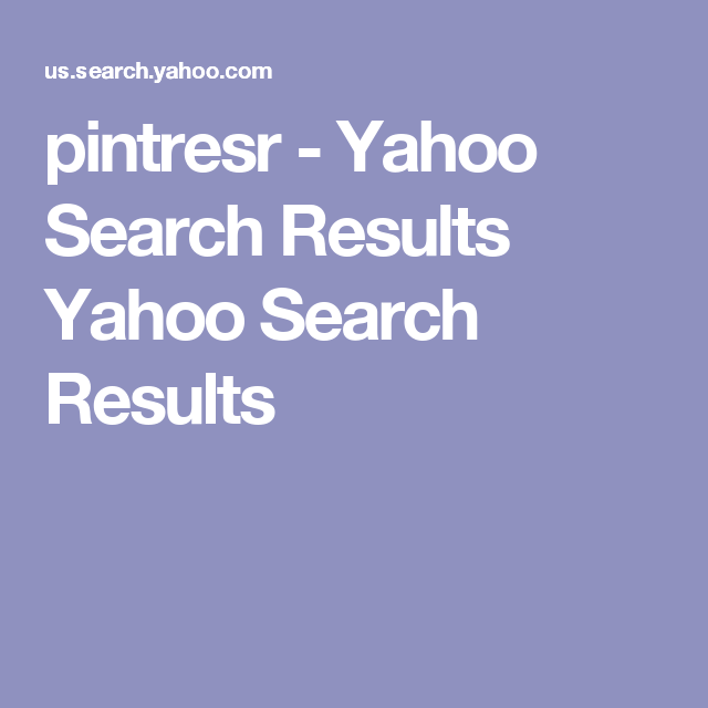 pintresr - Yahoo Search Results Yahoo Search Results