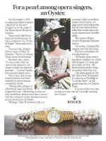 Rolex 1981 Ad. Lady Datejust Watch, President Bracelet, Kiri Te Kanawa - If I to keep worrying about whether my watch had stopped, Id never get anywhere on time. My Rolex keeps perfect time, no matter what I do to it. The photograph on the left shows Kiri Te Kanawa in costume as Fiordiligi in Cosi fan Tutte on the grand staircase of LOpera, Paris. Lady-Datejust Chronometer in 18 kt. gold with matching President bracelet.