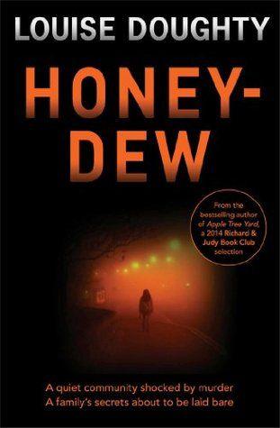 HoneyDew Louise doughty, Crime novels, Book lovers