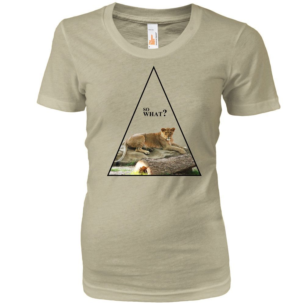 So What? Women T-Shirt ♀