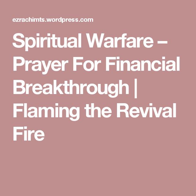 Spiritual Warfare – Prayer For Financial Breakthrough