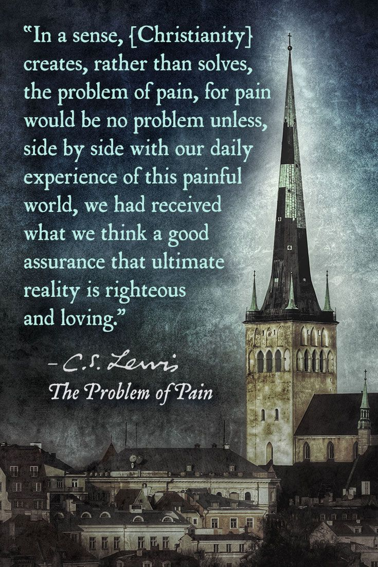 From The Problem Of Pain By Cs Lewis Quotes Cs Lewis Cs Lewis