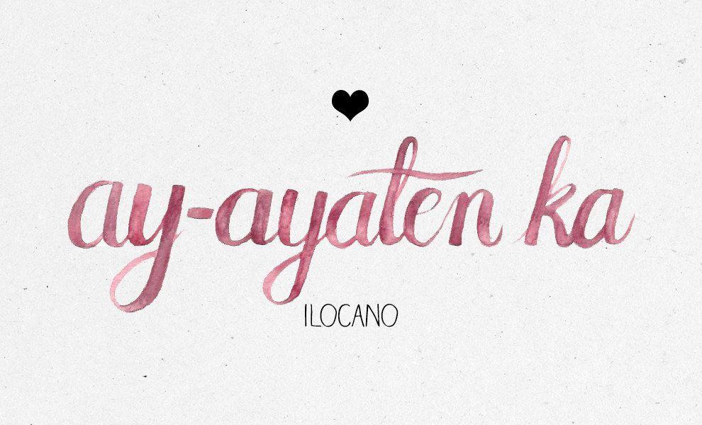 Ilocano: | Words and Language | Tagalog love quotes, Filipino