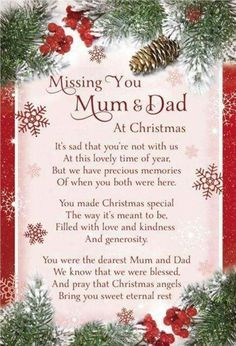 Missing You Mom And Dad At Christmas Time And Always I Love You So