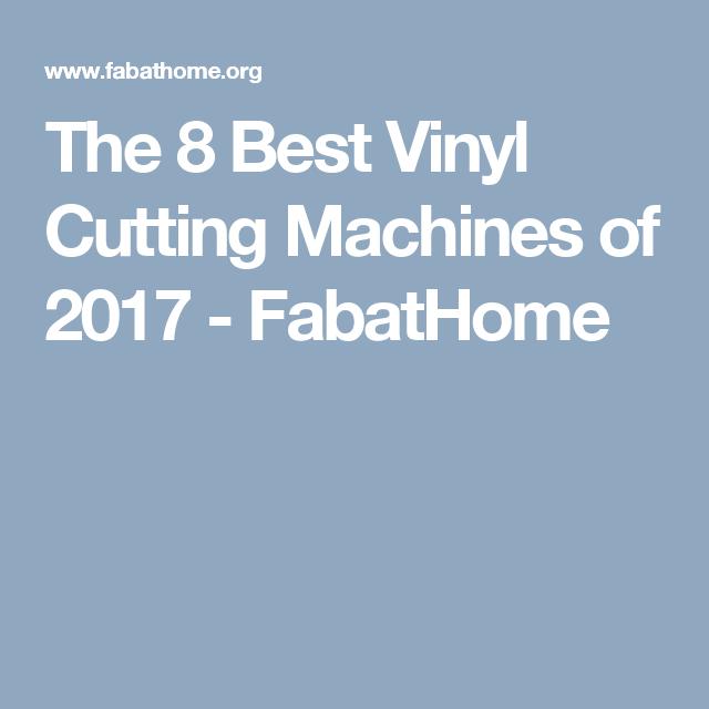 Best Vinyl Cutter The 8 Best Vinyl Cutting Machines Of 2017  Fabathome  Tshirt