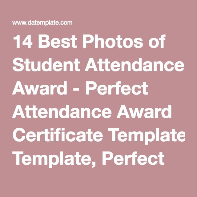 14 best photos of student attendance award perfect attendance 14 best photos of student attendance award perfect attendance award certificate template perfect attendance yadclub Images