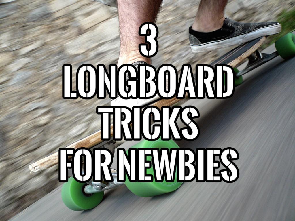 3 longboard tricks for newbies! http://longboardingtips/3