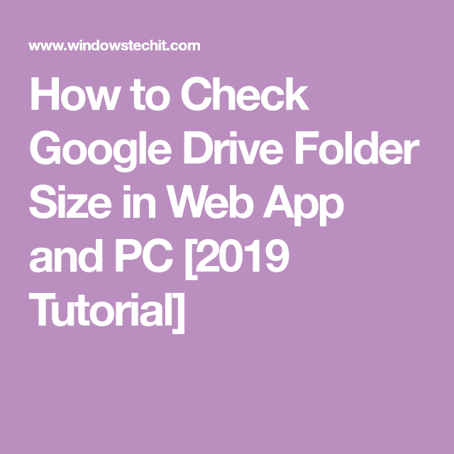 How to Check Google Drive Folder Size in Web App and PC