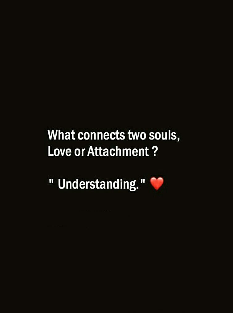 What connects two souls, Love or