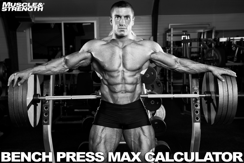 Bench Press Calculator Calculate Your 1 Rep Max 1rm Bodybuilding Training Muscle Fitness Workout Routine