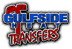 Custom Heat Transfers @ Gulfside Plastisol transfers