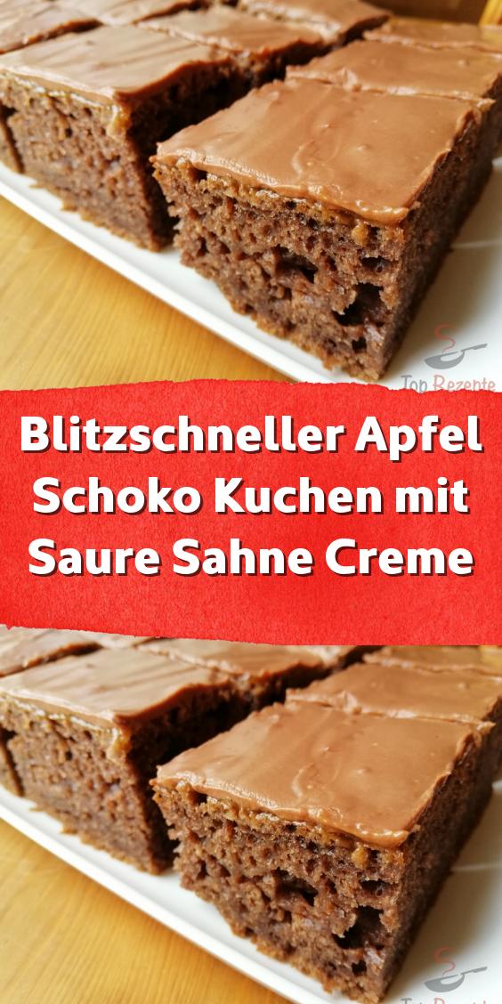 Blitzschneller Apfel Schoko Kuchen mit Saure Sahne Creme – Kuchen und Kleingebäck
