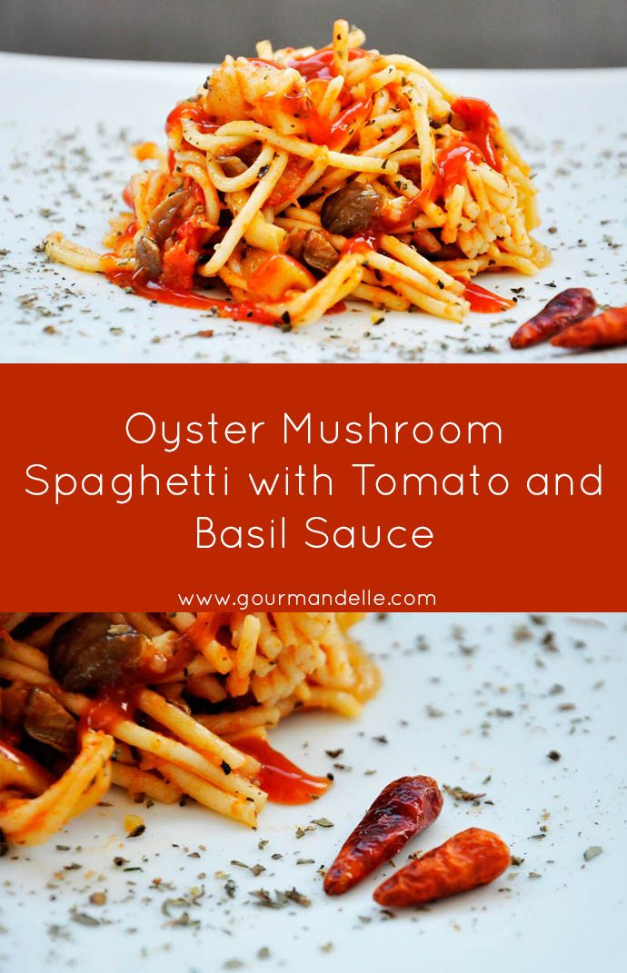 Oyster Mushroom Spaghetti With Tomato And Basil Sauce Recipe Best Vegetarian Recipes Vegan Recipes Healthy Stuffed Mushrooms