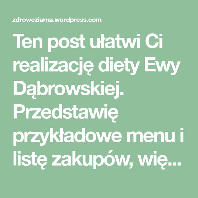 Jadlospis Diety Ewy Dabrowskiej Zdrowie Diety Przepisy I Zdrowe