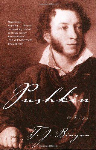 Pushkin: A Biography by T.J. Binyon