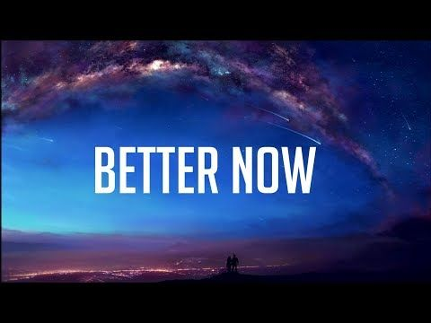 Post Malone - Better Now - YouTube | Music