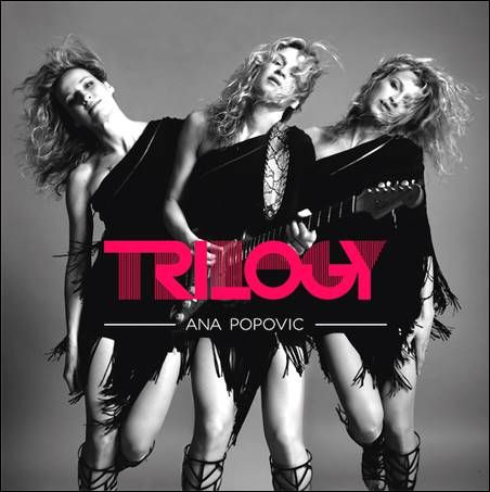 soultrainonline.de - REVIEW - HOT TIP: Ana Popovic – Trilogy (artisteXclusive Records/In-Akustik)!