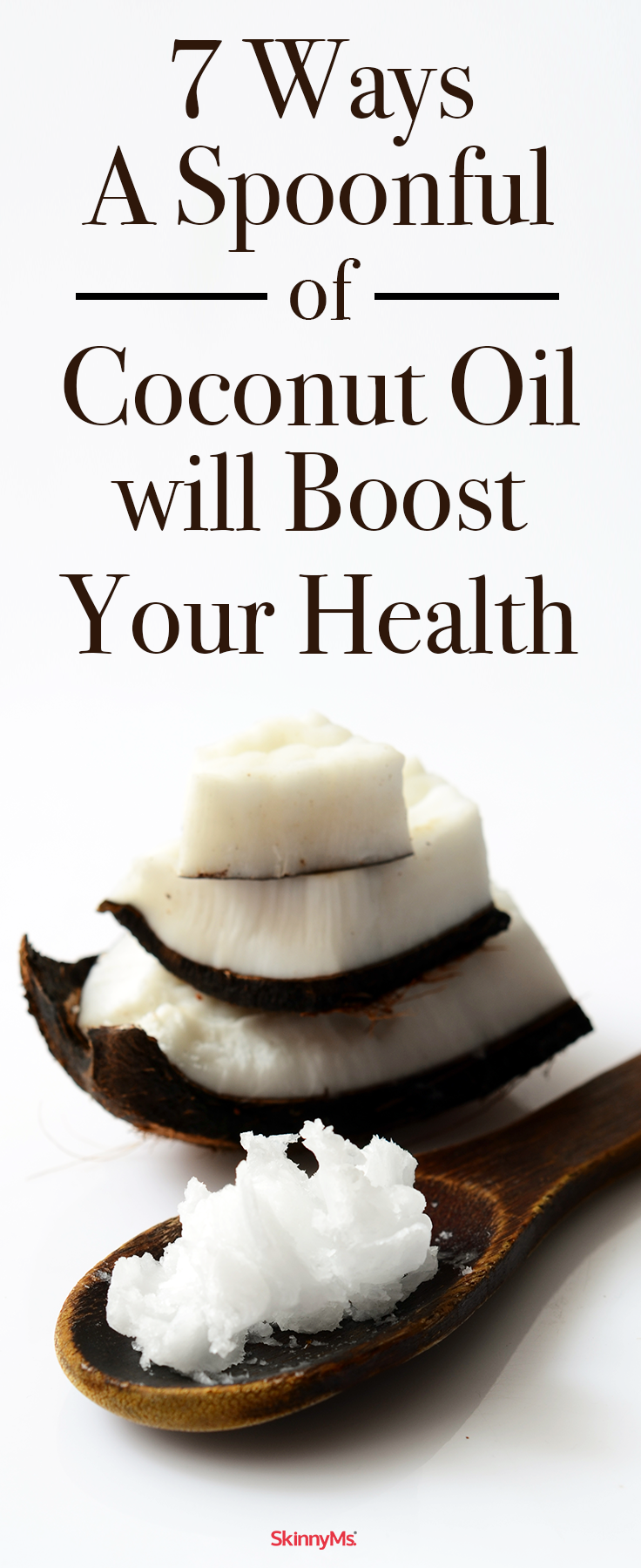 7 Ways a Spoonful of Coconut Oil will Boost your Health