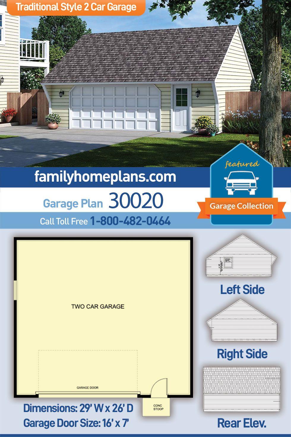 Traditional Style 2 Car Garage Plan Number 30020 Garage Plan Garage Building Plans Garage Door Dimensions
