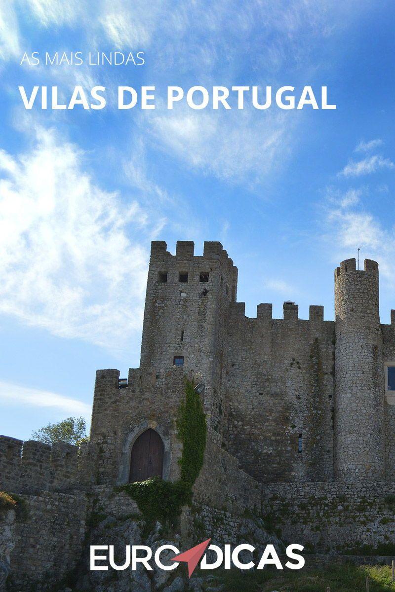 Vilas De Portugal As 10 Mais Importantes E Mais Bonitas