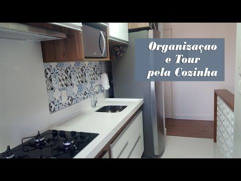 Organização e Tour pela Cozinha #9 Novo Apê - YouTube