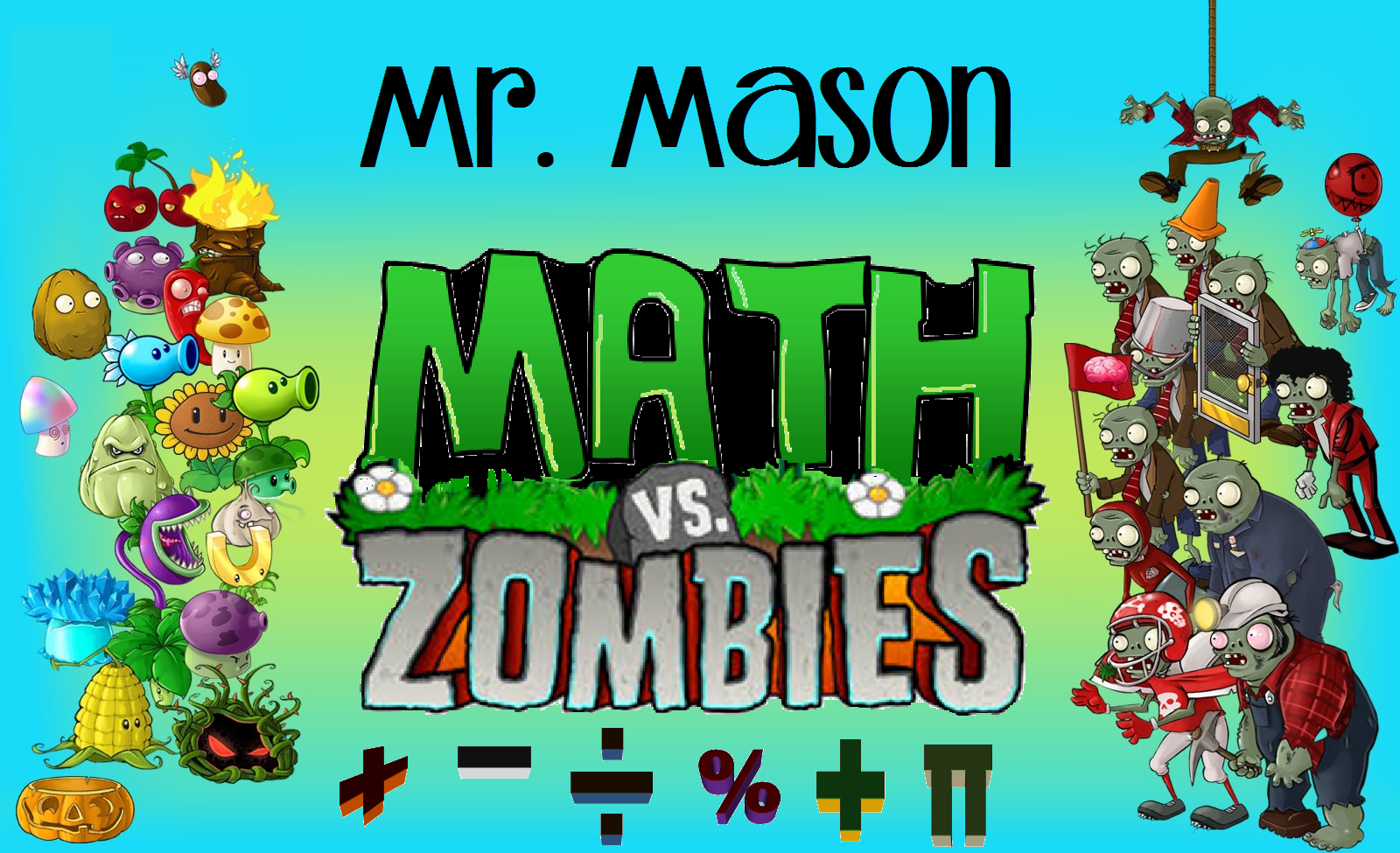 A To Z For Moms Like Me Math Vs Zombies Classroom Classroom Themes Zombie Math Math [ 975 x 1600 Pixel ]