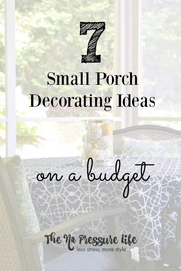 7 Easy + Budget-Friendly Small Porch Decorating Tips #smallporchdecorating