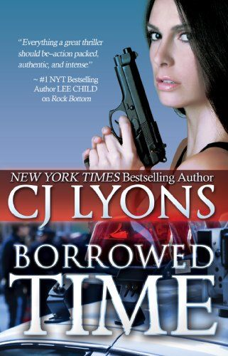Borrowed Time by CJ Lyons