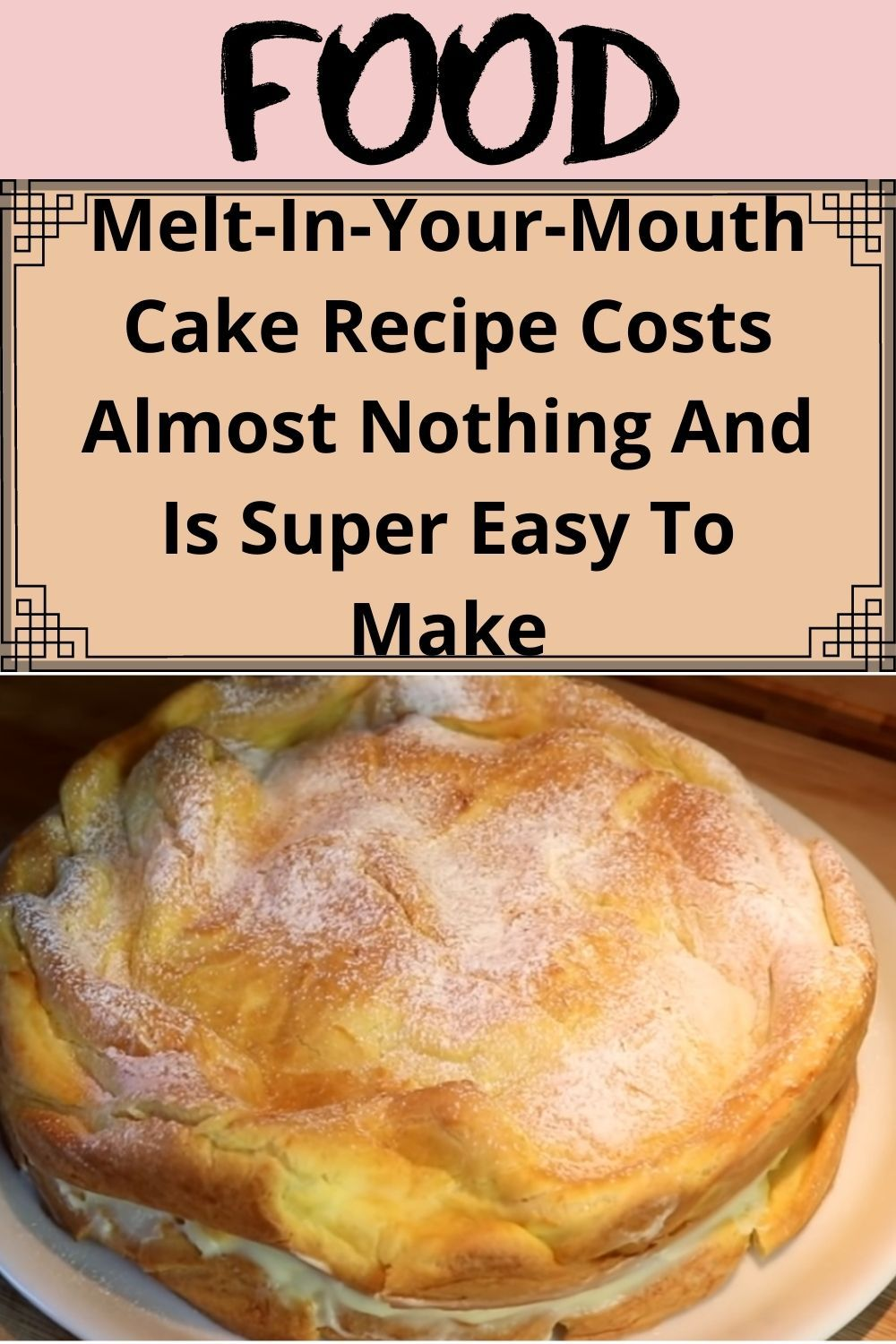 Melt-In-Your-Mouth Cake Recipe Costs Almost Nothin