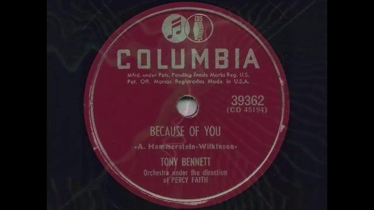 Tony Bennett Because Of You 1951 Tony Bennett Music Memories 50s Music