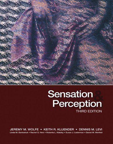 Bestseller Books Online Sensation Perception Third Edition Jeremy M Wolfe Keith R Kluender Dennis M Levi 86 9 Perception Sensation Electronic Books