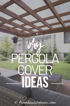#detached Pergola Patio #modern Pergola Patio #Pergola Patio #Pergola Patio attached to house #Pergola Patio covered #Pergola Patio diy #Pergola Patio ideas #Pergola Patio ideas freestanding #small Pergola Patio These pergola shade ideas will help keep the sun and rain off your patio. From a retractable canopy to roof panels to vines you'll vine lots of ways to cover your outdoor spaces. #fromhousetohome #decks #patios  These pergola shade ideas will help keep the sun and rain off your pa... #pergolapatio